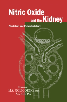 Nitric Oxide and the Kidney : Physiology and Pathophysiology, PDF eBook