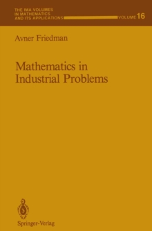 Mathematics in Industrial Problems : Part 1, PDF eBook