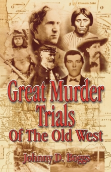 Great Murder Trials of the Old West, EPUB eBook