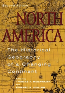 North America : The Historical Geography of a Changing Continent, EPUB eBook