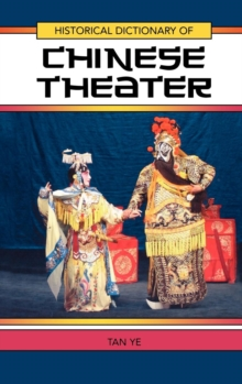 Historical Dictionary of Chinese Theater, EPUB eBook