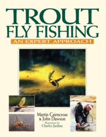 Trout Fly Fishing : An Expert Approach, EPUB eBook