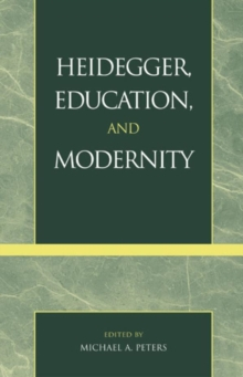Heidegger, Education, and Modernity, EPUB eBook