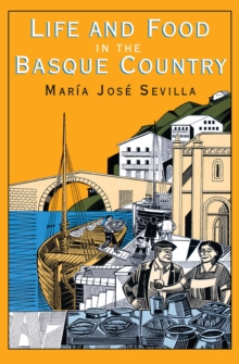 Life and Food in the Basque Country, EPUB eBook