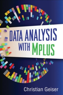 Data Analysis with Mplus, Paperback / softback Book