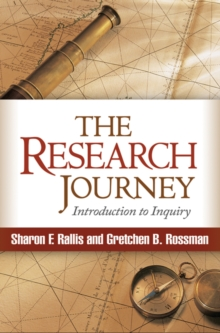 The Research Journey : Introduction to Inquiry, Paperback Book