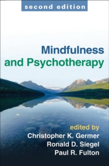Mindfulness and Psychotherapy, Second Edition, Hardback Book