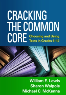 Cracking the Common Core : Choosing and Using Texts in Grades 6-12, PDF eBook