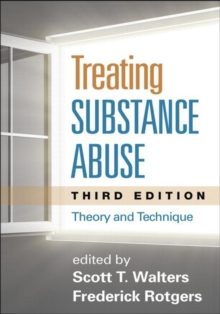 Treating Substance Abuse, Third Edition : Theory and Technique, Paperback / softback Book