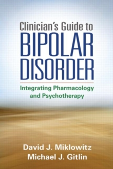 Clinician's Guide to Bipolar Disorder, Hardback Book