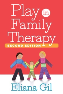 Play in Family Therapy, Hardback Book