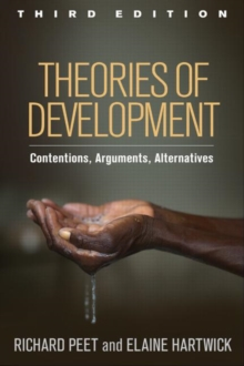 Theories of Development, Third Edition : Contentions, Arguments, Alternatives, Paperback / softback Book