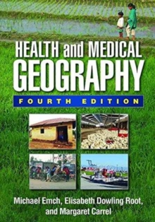 Health and Medical Geography, Fourth Edition, Hardback Book