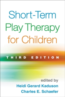 Short-Term Play Therapy for Children, Hardback Book