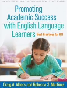 Promoting Academic Success with English Language Learners : Best Practices for RTI, Paperback Book