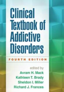 Clinical Textbook of Addictive Disorders, Fourth Edition, Paperback Book