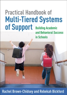 Practical Handbook of Multi-Tiered Systems of Support : Building Academic and Behavioral Success in Schools, Paperback / softback Book