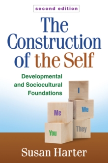 The Construction of the Self, Second Edition : Developmental and Sociocultural Foundations, Paperback Book
