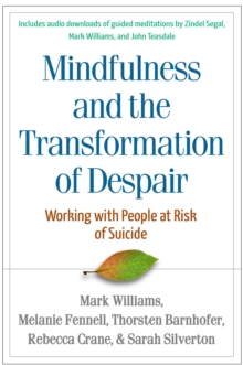 Mindfulness-Based Cognitive Therapy with People at Risk of Suicide : Working with People at Risk of Suicide, EPUB eBook