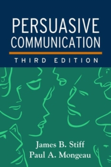Persuasive Communication, Third Edition, Paperback Book