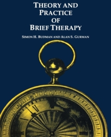 Theory and Practice of Brief Therapy, PDF eBook