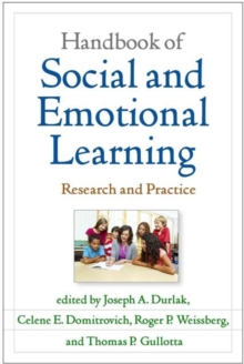 Handbook of Social and Emotional Learning : Research and Practice, Paperback Book