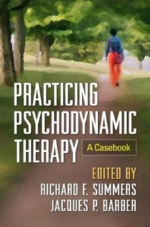 Practicing Psychodynamic Therapy : A Casebook, Paperback Book