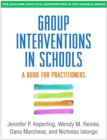 Group Interventions in Schools : A Guide for Practitioners, PDF eBook