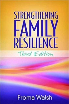Strengthening Family Resilience, Third Edition, Paperback Book
