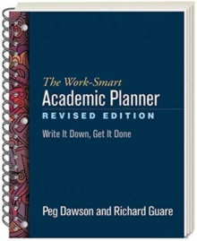 The Work-Smart Academic Planner, Revised Edition : Write It Down, Get It Done, Paperback / softback Book