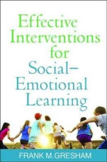 Effective Interventions for Social-Emotional Learning, Paperback Book