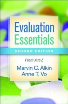 Evaluation Essentials, Second Edition : From A to Z, Paperback Book