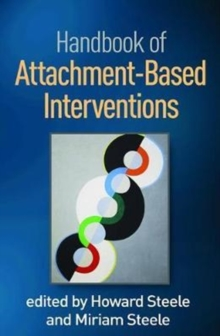 Handbook of Attachment-Based Interventions, Hardback Book