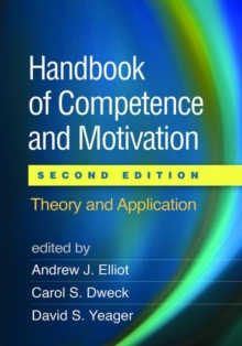 Handbook of Competence and Motivation, Second Edition : Theory and Application, Paperback Book