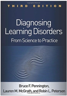 Diagnosing Learning Disorders, Third Edition : From Science to Practice, Hardback Book