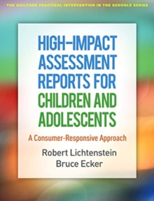 High-Impact Assessment Reports for Children and Adolescents : A Consumer-Responsive Approach, Paperback / softback Book