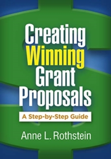 Creating Winning Grant Proposals : A Step-by-Step Guide, Paperback / softback Book