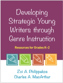 Developing Strategic Young Writers through Genre Instruction : Resources for Grades K-2, PDF eBook