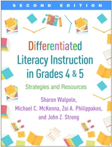 Differentiated Literacy Instruction in Grades 4 and 5, Second Edition : Strategies and Resources, PDF eBook
