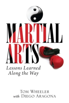 Martial Arts: Lessons Learned Along the Way, EPUB eBook
