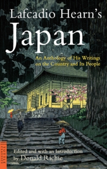 Lafcadio Hearn's Japan : An Anthology of his Writings on the Country and it's People, EPUB eBook