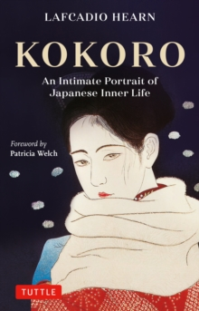 Kokoro : Hints and Echoes of Japanese Inner Life, EPUB eBook