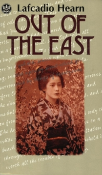 Out of the East : Reveries and Studies in New Japan, EPUB eBook