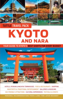 Kyoto and Nara Tuttle Travel Pack Guide + Map : Your Guide to Kyoto's Best Sights for Every Budget, EPUB eBook
