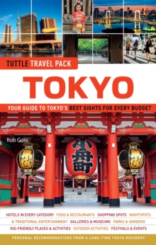 Tokyo Tuttle Travel Pack : Your Guide to Tokyo's Best Sights for Every Budget, EPUB eBook