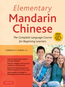 Elementary Mandarin Chinese Textbook : The Complete Language Course for Beginning Learners (With Companion Audio), EPUB eBook