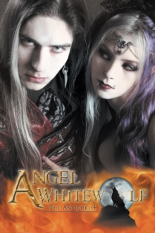 Angel Whitewolf : The Antichrist, EPUB eBook