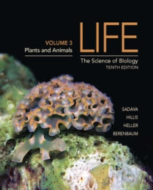 Life: The Science of Biology : Plants and Animals Volume III, Paperback Book