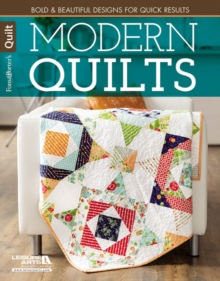 Modern Quilts : Bold & Beautiful Designs for Quick Results, Paperback Book