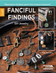 Fanciful Findings : DIY Jewelry, Paperback Book